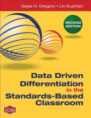 Data Driven Differentiation in the Standards-Based Classroom Cover Image