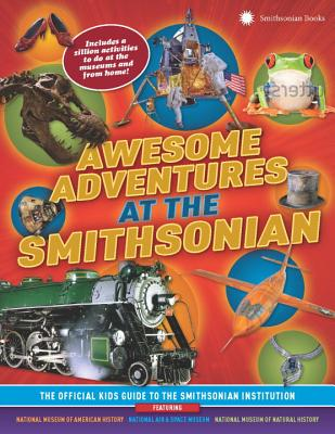 Awesome Adventures at the Smithsonian Cover