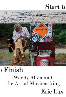 Start to Finish: Woody Allen and the Art of Moviemaking Cover Image