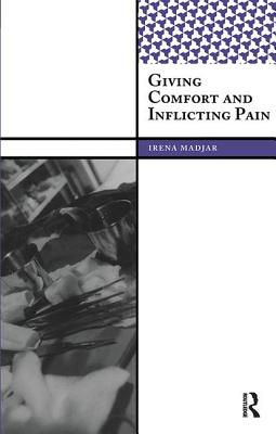 Giving Comfort and Inflicting Pain Cover Image