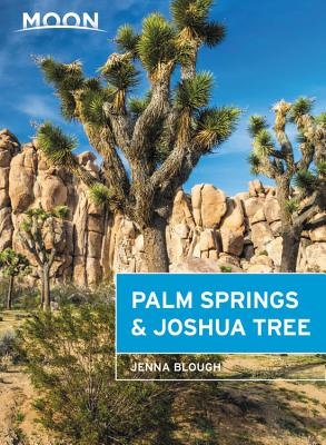 Moon Joshua Tree & Palm Springs (Travel Guide) Cover Image