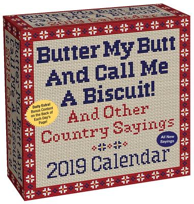 Butter My Butt And Call Me A Biscuit! 2019 Day-to-Day Calendar Cover Image