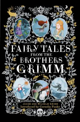 Fairy Tales from the Brothers Grimm: Deluxe Hardcover Classic Cover Image