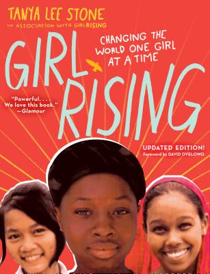 Girl Rising: Changing the World One Girl at a Time Cover Image