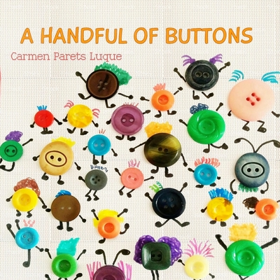 A handful of buttons: Picture book about family diversity Cover Image