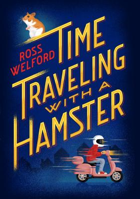 Time Traveling with a Hamster Cover