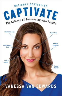 Captivate: The Science of Succeeding with People Cover Image