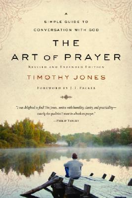 The Art of Prayer: A Simple Guide to Conversation with God Cover Image