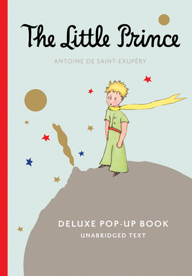 The Little Prince Deluxe Pop-Up Book (with audio) Cover Image
