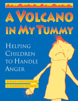 A Volcano in My Tummy: Helping Children to Handle Anger Cover Image