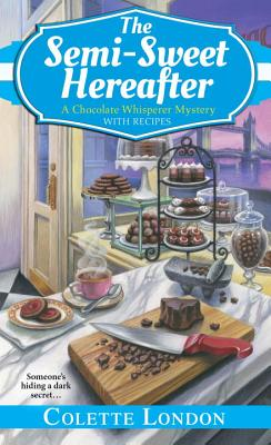 The Semi-Sweet Hereafter (A Chocolate Whisperer Mystery #3) Cover Image