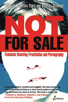 Not for Sale: Feminists Resisting Prostitution and Pornography Cover Image