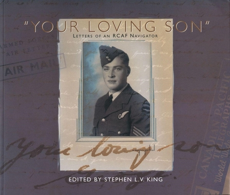 Your Loving Son: Letters of an Rcaf Navigator (Canadian Plains Studies #2) Cover Image