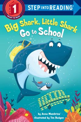 Big Shark, Little Shark Go to School (Step into Reading) Cover Image