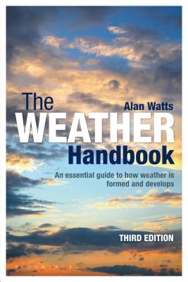 The Weather Handbook: An Essential Guide to How Weather is Formed and Develops Cover Image