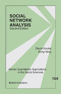 Social Network Analysis (Quantitative Applications in the Social Sciences #154) Cover Image