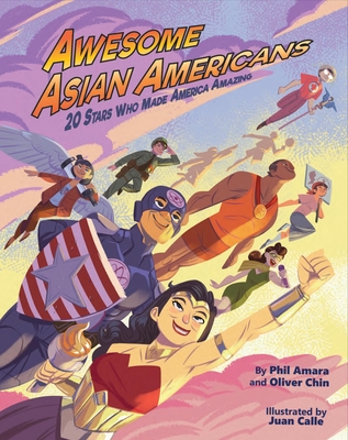 Awesome Asian Americans: 20 Stars Who Made America Amazing Cover Image