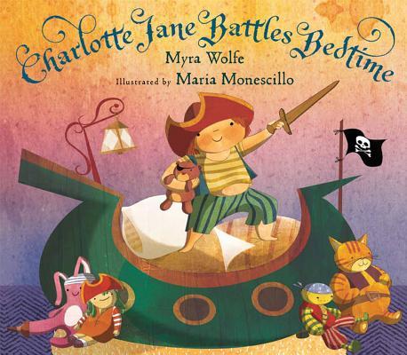 Charlotte Jane Battles Bedtime Cover