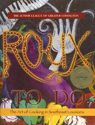 Roux to Do: The Art of Cooking in Southeast Louisiana Cover Image