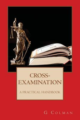 Cross-Examination: A Practical Handbook Cover Image