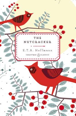 The Nutcracker (Penguin Christmas Classics #4) Cover Image