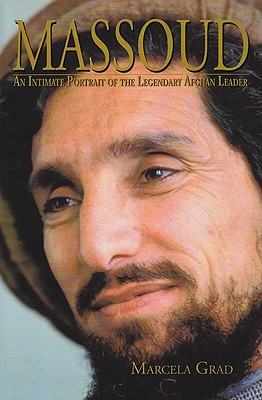 Massoud: An Intimate Portrait of the Legendary Afghan Leader Cover Image