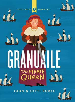 Granuaile: The Pirate Queen (Little Library #1) Cover Image