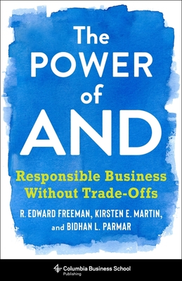 The Power of and: Responsible Business Without Trade-Offs Cover Image