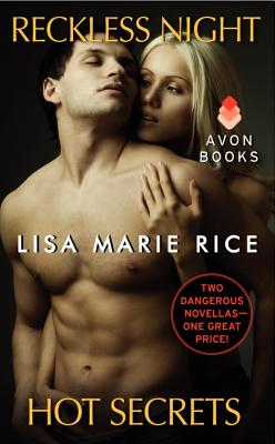 Reckless Night and Hot Secrets: Two Dangerous Novellas in One Volume Cover Image