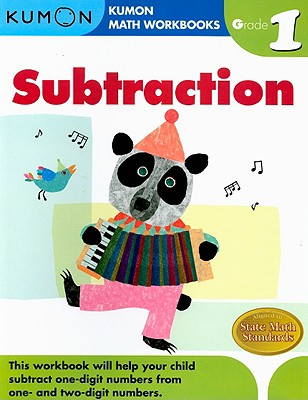 Subtraction Grade 1 (Kumon Math Workbooks) Cover Image