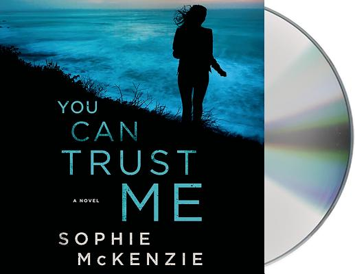 You Can Trust Me: A Novel Cover Image