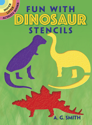 Fun with Dinosaur Stencils (Dover Little Activity Books) Cover Image