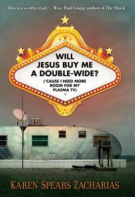 Will Jesus Buy Me a Double-Wide? Cover