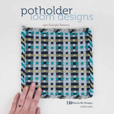 Potholder Loom Designs: 140 Colorful Patterns Cover Image
