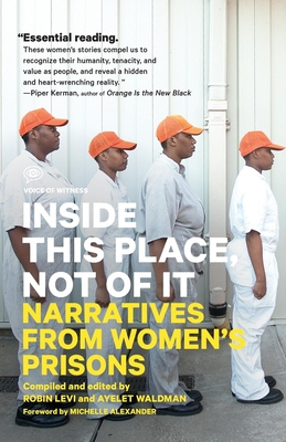 Inside This Place, Not of It: Narratives from Women's Prisons Cover Image