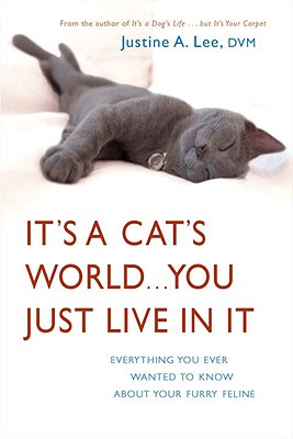 It's a Cat's World...You Just Live in It Cover