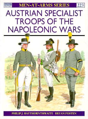 Austrian Specialist Troops of the Napoleonic Wars Cover Image