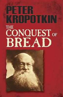 The Conquest of Bread (Dover Books on History) Cover Image