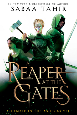 A Reaper at the Gates (Ember in the Ashes #3) Cover Image