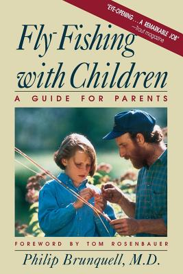 Fly-Fishing with Children: A Guide for Parents Cover Image