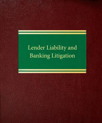 Lender Liability and Banking Litigation Cover Image
