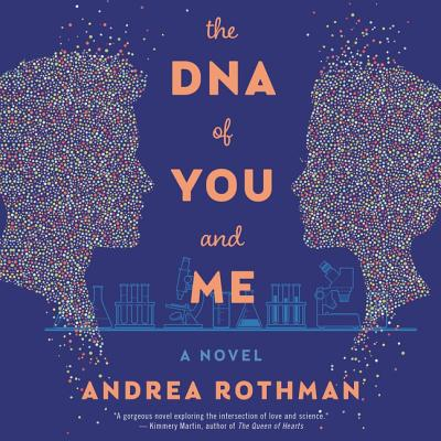 The DNA of You and Me Lib/E Cover Image