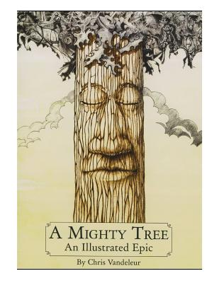 A Mighty Tree: An Illustrated Epic Cover Image