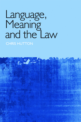 Language, Meaning and the Law Cover Image