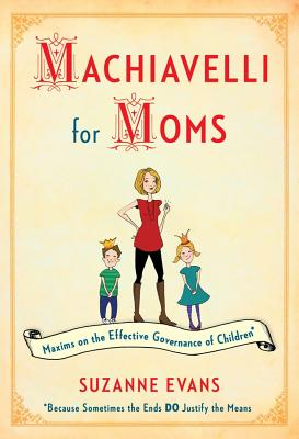 Machiavelli for Moms Cover
