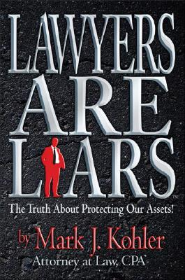 Lawyers Are Liars Cover