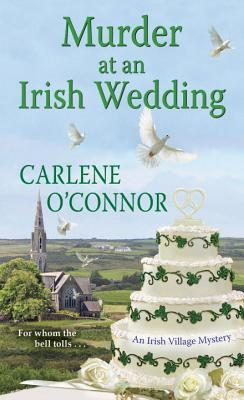 Murder at an Irish Wedding (An Irish Village Mystery #2) Cover Image