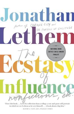 The Ecstasy of Influence: Nonfictions, Etc. (Vintage Contemporaries) Cover Image