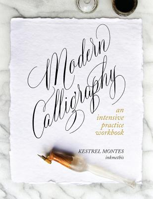 Modern Calligraphy: An Intensive Practice Workbook Cover Image
