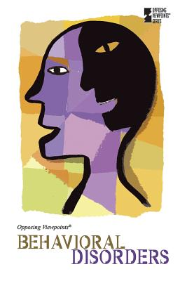 Behavioral Disorders (Opposing Viewpoints) Cover Image